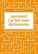 Comment j'ai fait mon dictionnaire, Émile Littré