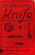 The Wavering Knife, Brian Evenson