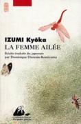 La femme ailée, IZUMI Kyôka