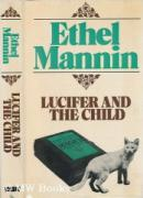 Lucifer and the Child, Ethel Mannin