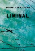 Liminal, Michael Lee Rattigan
