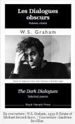 Les Dialogues Obscurs, W.S. Graham