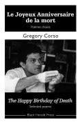 Le Joyeux Anniversaire de la mort - Gregory CORSO